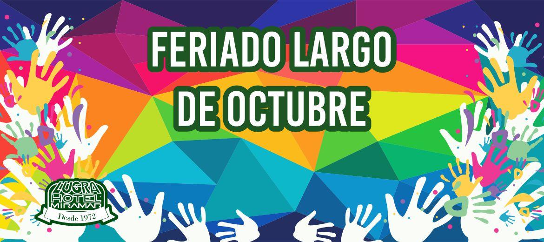 Feriado Largo de Octubre en Miramar!!