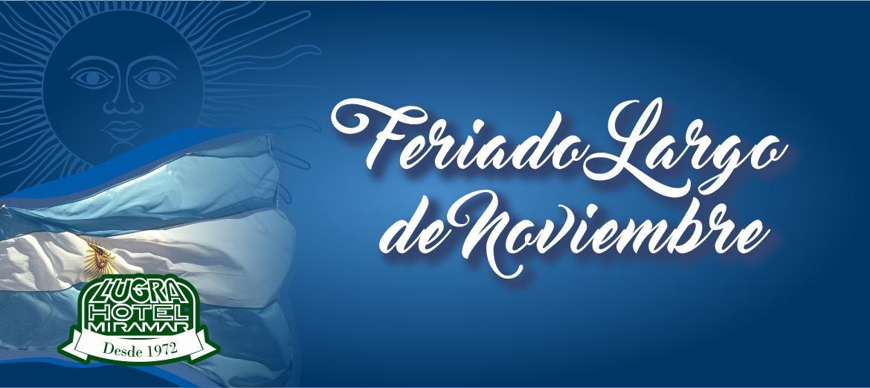 Feriado Largo de Noviembre en Miramar!!